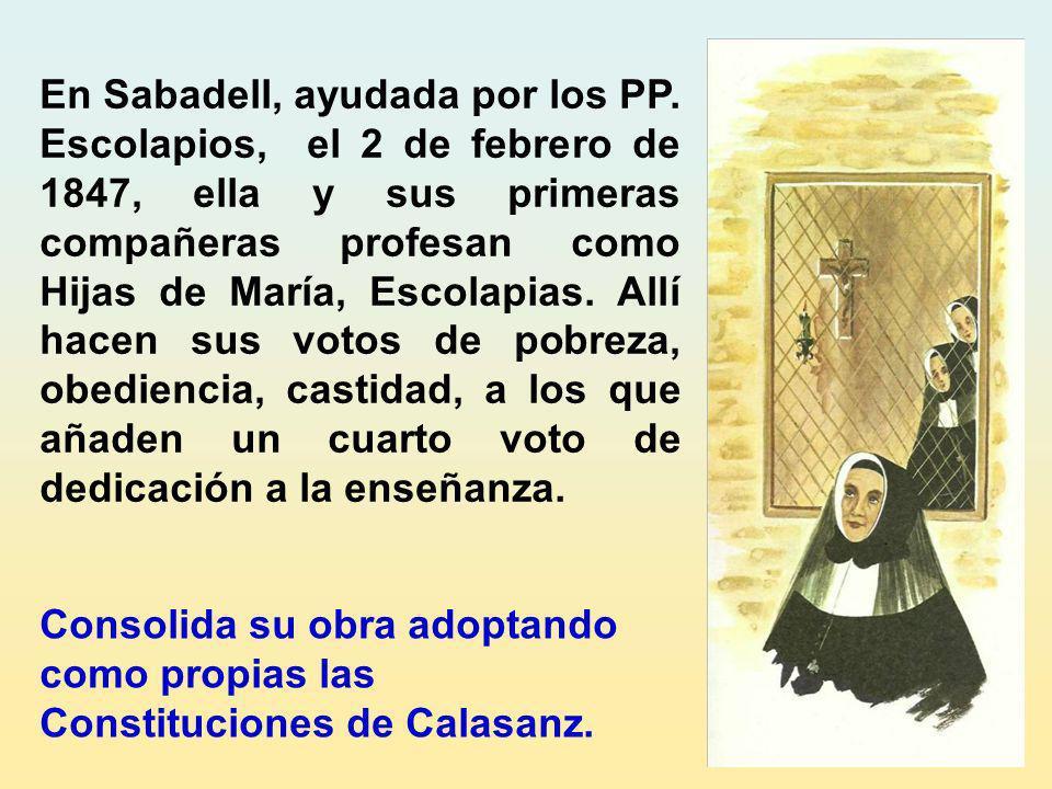Ya tras la fundación de la segunda escuela en su villa natal, Arenys de Mar, 1842, había entrado en contacto directo con los Padres Escolapios de Mata