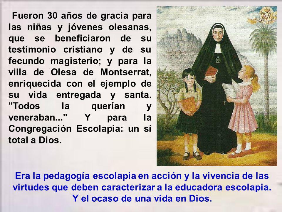 Olesa de Montserrat (Barcelona), 1859. Su última fundación personal. Un pueblo pequeño y pobre, al pie del Monasterio de la Virgen de Montserrat, a la