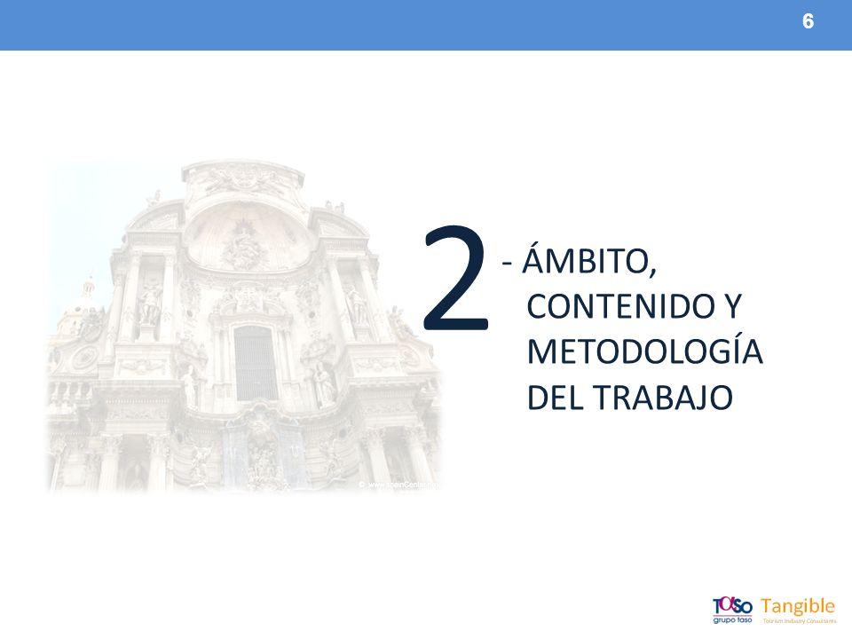 6 - ÁMBITO, CONTENIDO Y METODOLOGÍA DEL TRABAJO 2