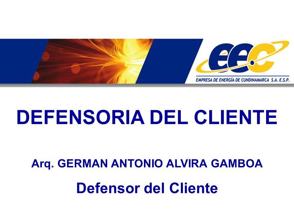 DEFENSORIA DEL CLIENTE Arq. GERMAN ANTONIO ALVIRA GAMBOA Defensor del Cliente