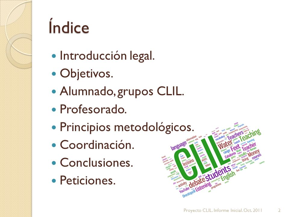 Índice Introducción legal.Objetivos. Alumnado, grupos CLIL.