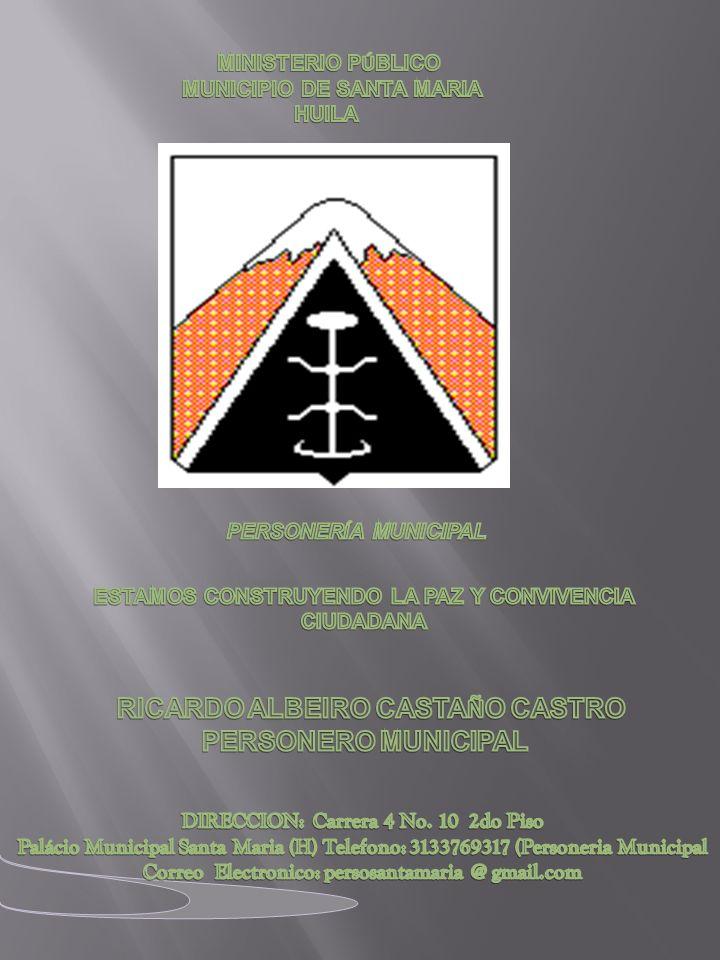 La personería de Santa María Huila.