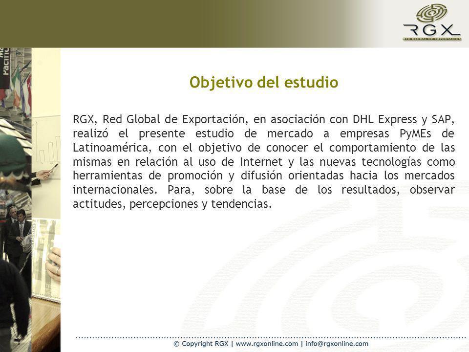 Objetivo del estudio RGX, Red Global de Exportación, en asociación con DHL Express y SAP, realizó el presente estudio de mercado a empresas PyMEs de Latinoamérica, con el objetivo de conocer el comportamiento de las mismas en relación al uso de Internet y las nuevas tecnologías como herramientas de promoción y difusión orientadas hacia los mercados internacionales.