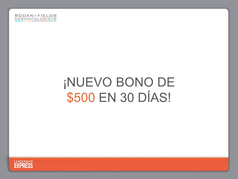 ¡NUEVO BONO DE $500 EN 30 DÍAS!