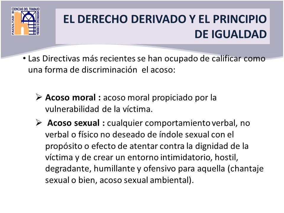 Title Las Directivas más recientes se han ocupado de calificar como una forma de discriminación el acoso: Acoso moral : acoso moral propiciado por la