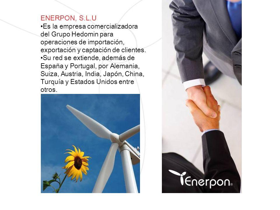 ENERPON, S.L.U Es la empresa comercializadora del Grupo Hedomin para operaciones de importación, exportación y captación de clientes. Su red se extien