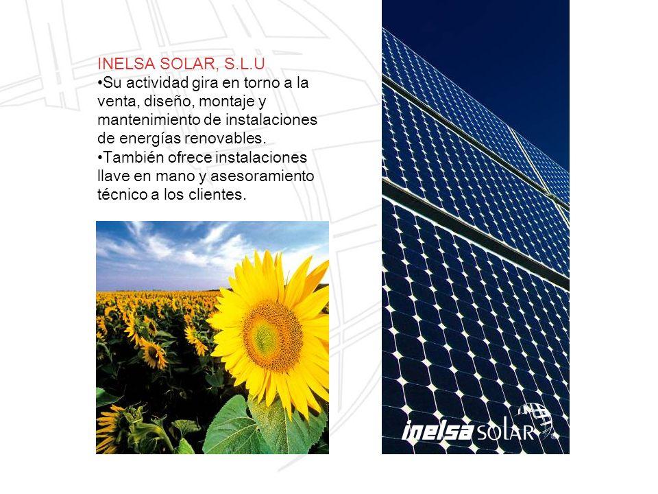 INELSA SOLAR, S.L.U Su actividad gira en torno a la venta, diseño, montaje y mantenimiento de instalaciones de energías renovables. También ofrece ins