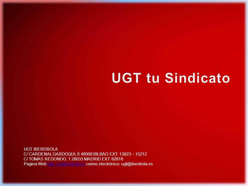 Plataforma UGT V Convenio Colectivo Iberdrola Grupo 19 UGT IBERDROLA C/ CARDENAL GARDOQUI, 8 48008 BILBAO EXT: 13823 – 15212 C/ TOMAS REDONDO, 1 28033 MADRID EXT: 62618 Pagina Web http://ugtiberdrola.es correo electrónico: ugt@iberdrola.eshttp://ugtiberdrola.es