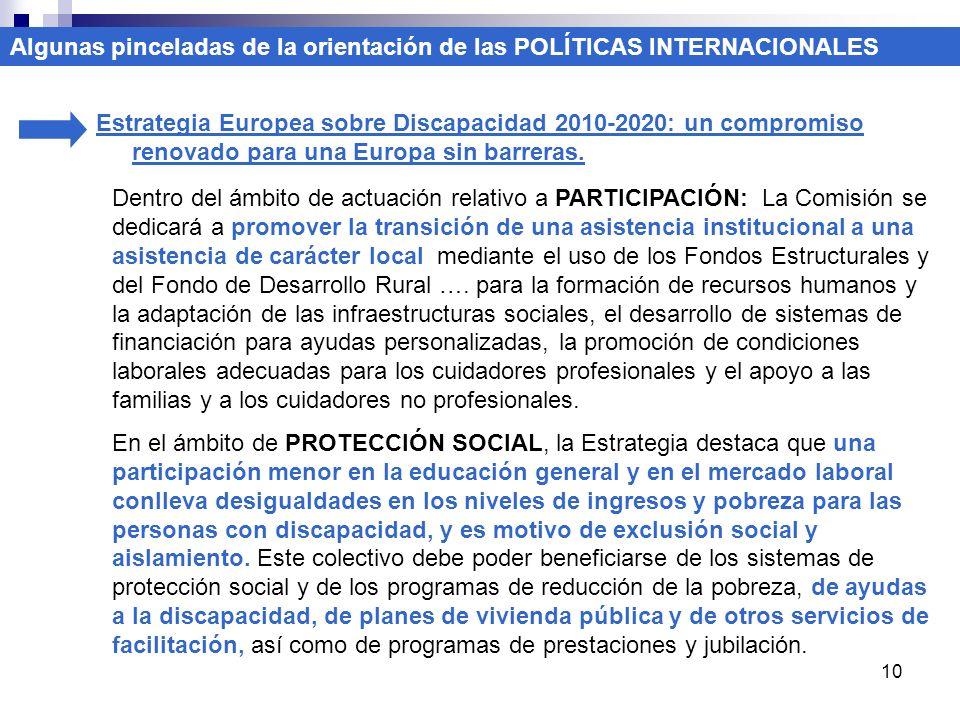10 Estrategia Europea sobre Discapacidad 2010-2020: un compromiso renovado para una Europa sin barreras. Algunas pinceladas de la orientación de las P