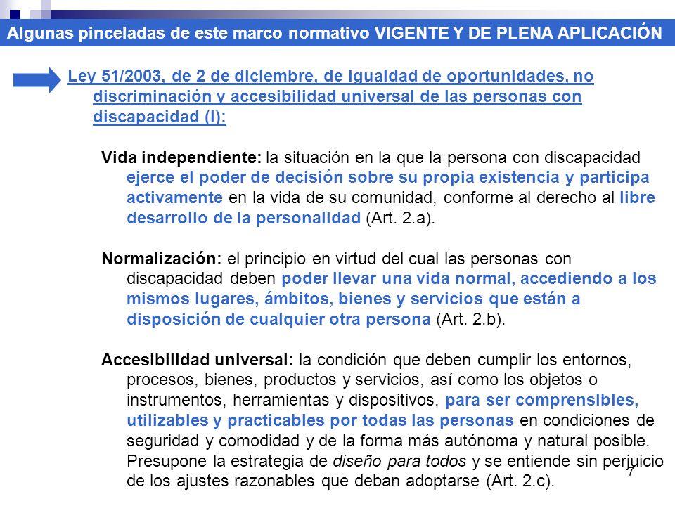 7 Ley 51/2003, de 2 de diciembre, de igualdad de oportunidades, no discriminación y accesibilidad universal de las personas con discapacidad (I): Vida