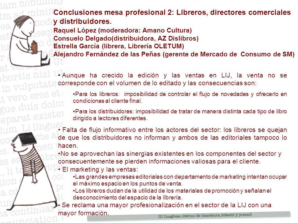 Conclusiones mesa profesional 2: Libreros, directores comerciales y distribuidores.