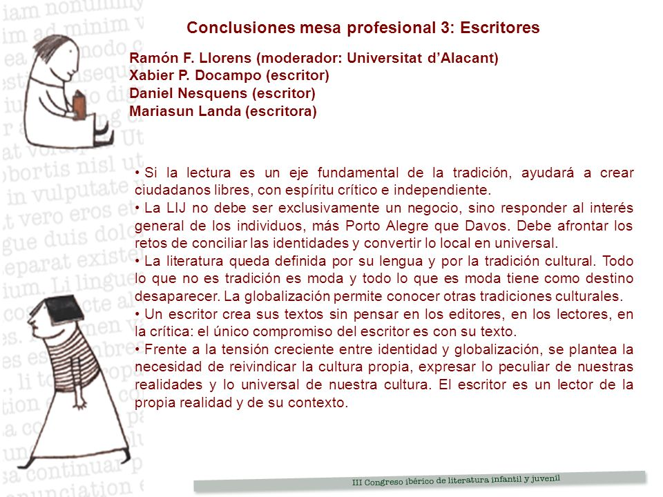 Conclusiones mesa profesional 3: Escritores Ramón F.