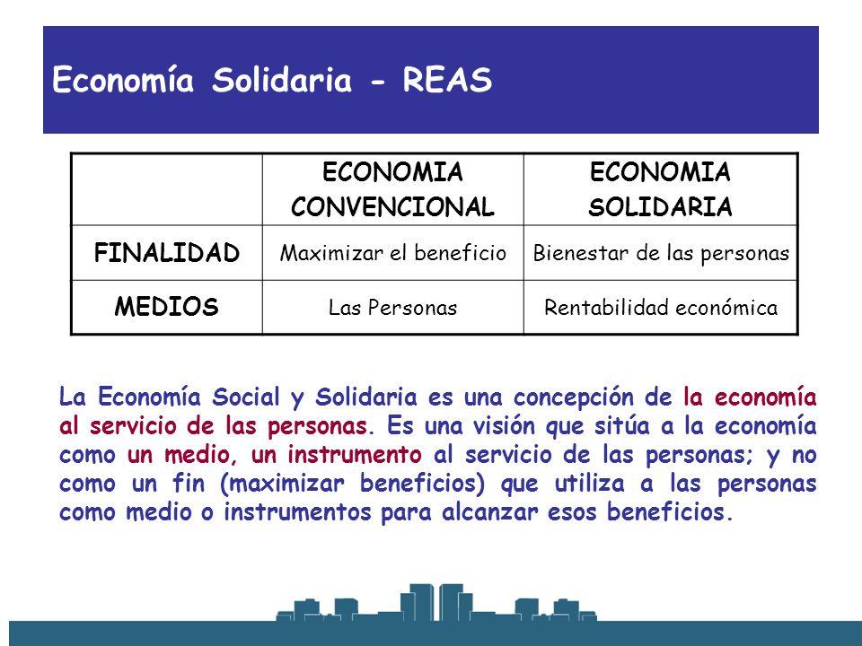 Economía Solidaria - REAS La Economía Social y Solidaria es una concepción de la economía al servicio de las personas. Es una visión que sitúa a la ec