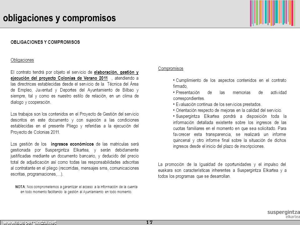 obligaciones y compromisos OBLIGACIONES Y COMPROMISOS Obligaciones El contrato tendrá por objeto el servicio de elaboración, gestión y ejecución del p