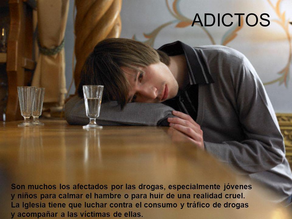 ADICTOS Son muchos los afectados por las drogas, especialmente jóvenes y niños para calmar el hambre o para huir de una realidad cruel.