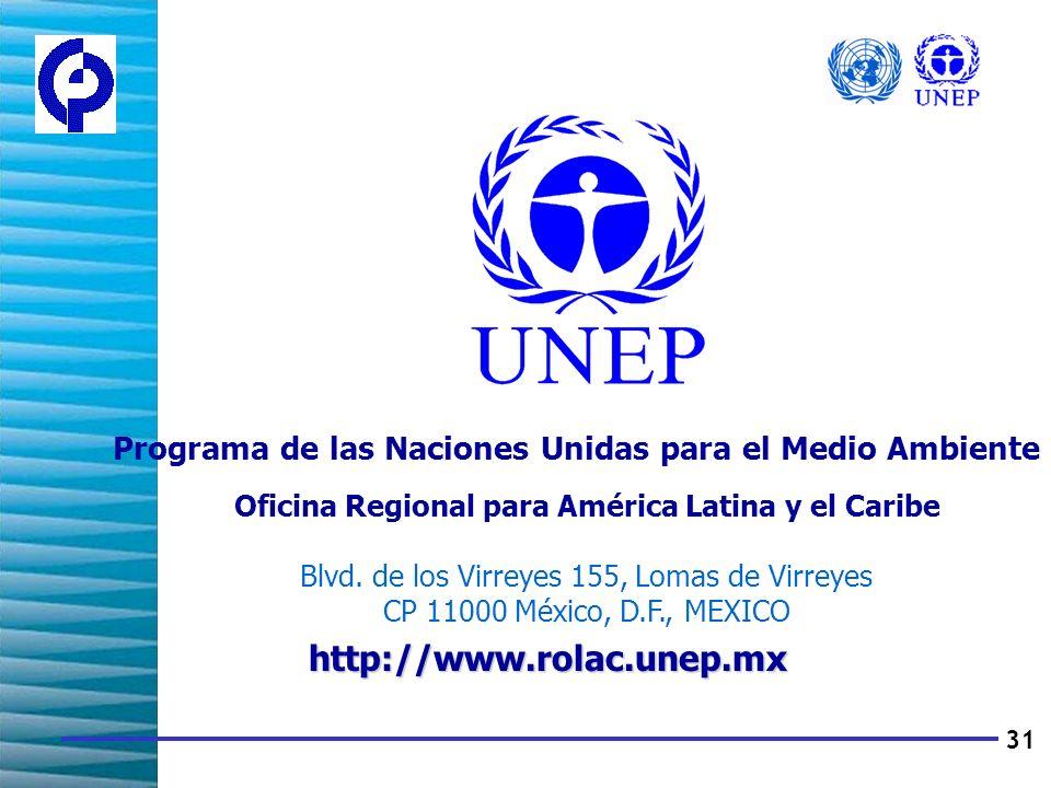 31 Programa de las Naciones Unidas para el Medio Ambiente Oficina Regional para América Latina y el Caribe Blvd.