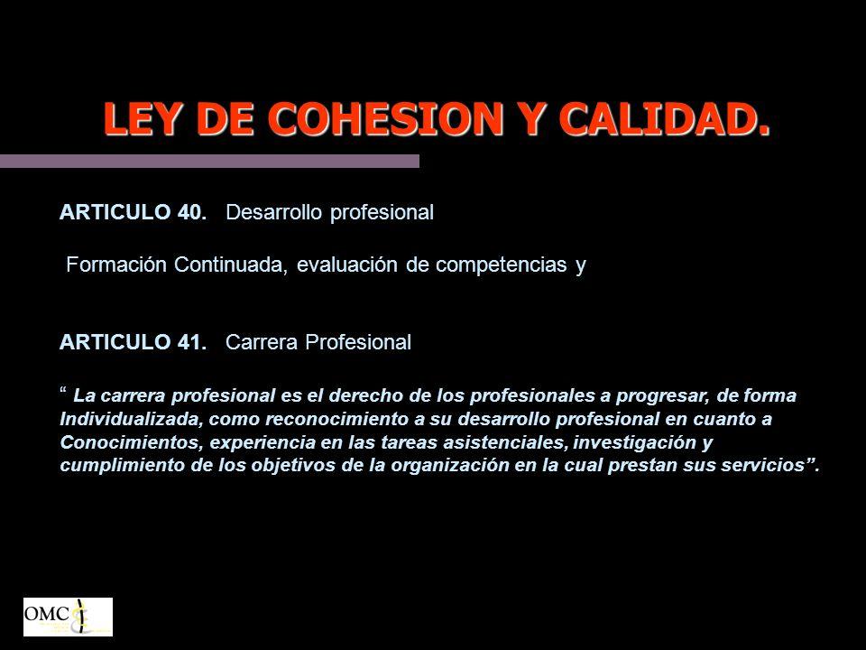 LEY DE COHESION Y CALIDAD.ARTICULO 40.
