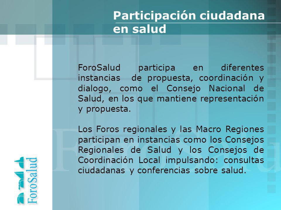 ForoSalud participa en diferentes instancias de propuesta, coordinación y dialogo, como el Consejo Nacional de Salud, en los que mantiene representación y propuesta.