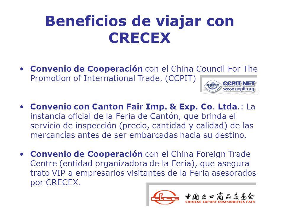 Convenio de Cooperación con el China Council For The Promotion of International Trade. (CCPIT) Convenio con Canton Fair Imp. & Exp. Co. Ltda.: La inst