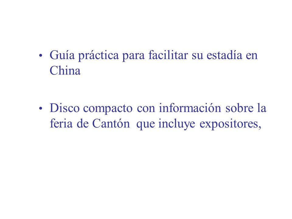 Guía práctica para facilitar su estadía en China Disco compacto con información sobre la feria de Cantón que incluye expositores,