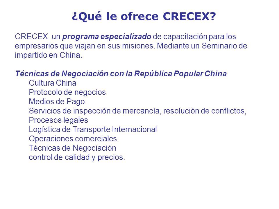 ¿Qué le ofrece CRECEX? CRECEX un programa especializado de capacitación para los empresarios que viajan en sus misiones. Mediante un Seminario de impa