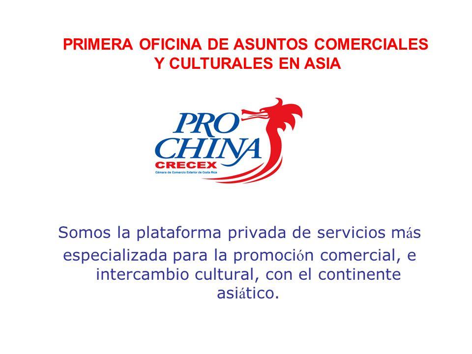 Misión: Somos la plataforma privada de servicios m á s especializada para la promoci ó n comercial, e intercambio cultural, con el continente asi á ti