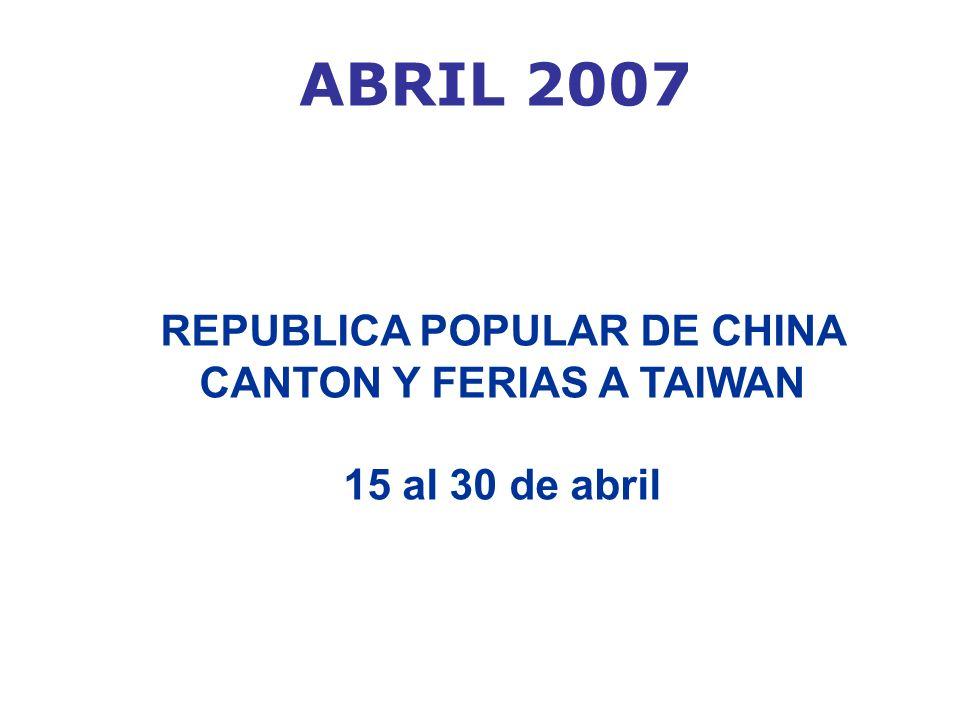 c) Feria Canton y Agenda de negocios en Beijing (I fase) FASE I: Salida: 12 de abril Viaje a Beijing el 20 abril y regreso el 22 o 24 * AMBAS FASES: Salida: 12 de abril con opcion a Agendas y Tour para regresar el 25 a la segunda fase Feria de Canton Regreso: 30 de abril