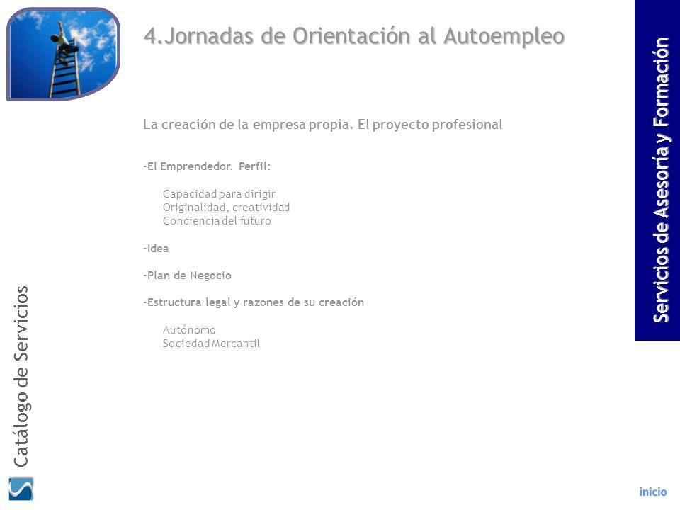 4.Jornadas de Orientación al Autoempleo La creación de la empresa propia. El proyecto profesional -El Emprendedor. Perfil: Capacidad para dirigir Orig