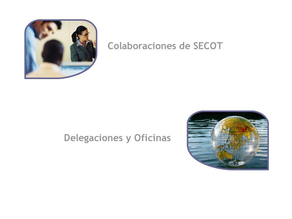 Colaboraciones de SECOT Delegaciones y Oficinas