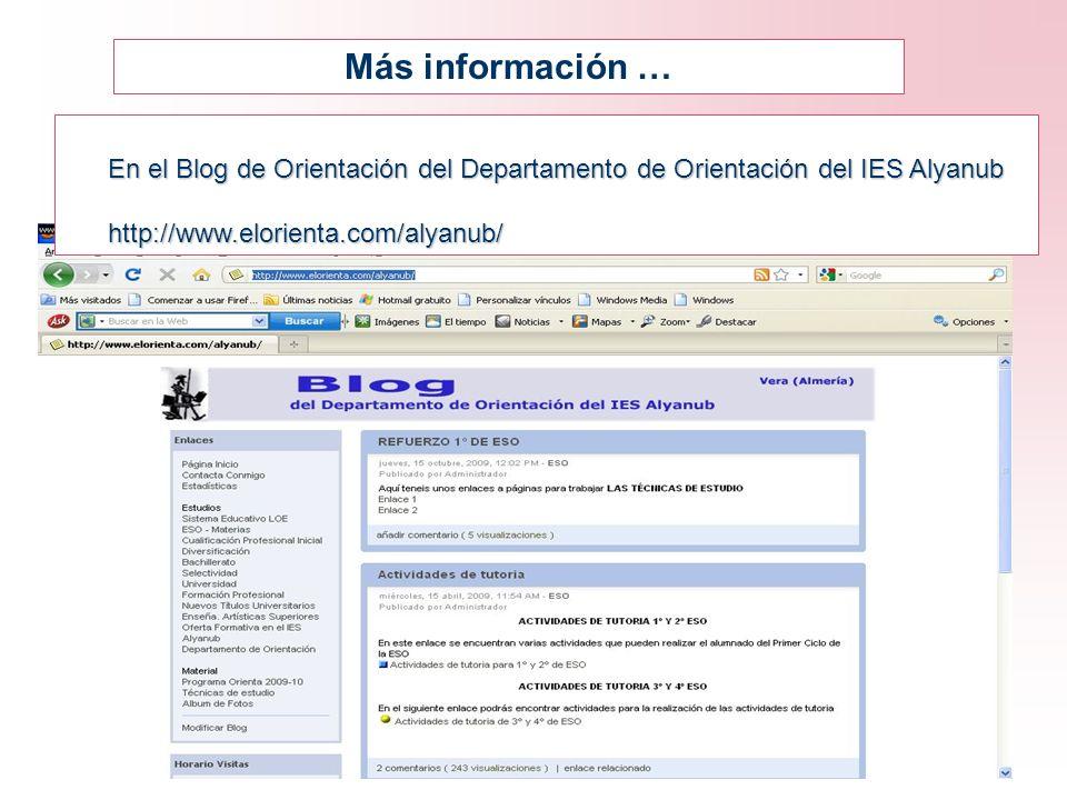Más información … En el Blog de Orientación del Departamento de Orientación del IES Alyanub http://www.elorienta.com/alyanub/