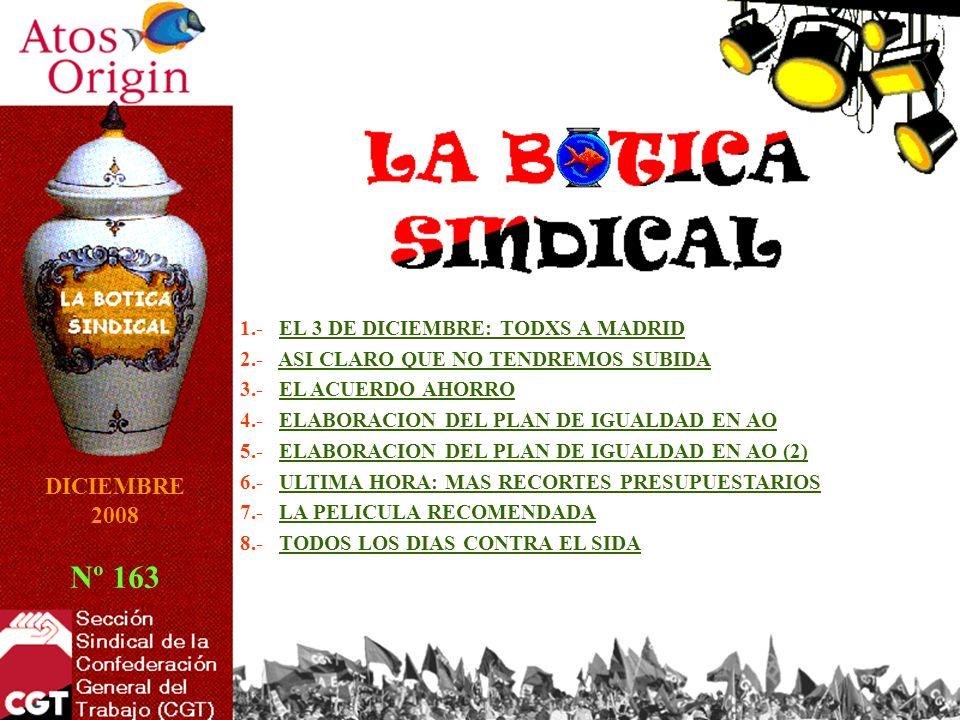 1.- EL 3 DE DICIEMBRE: TODXS A MADRIDEL 3 DE DICIEMBRE: TODXS A MADRID 2.- ASI CLARO QUE NO TENDREMOS SUBIDAASI CLARO QUE NO TENDREMOS SUBIDA 3.- EL A