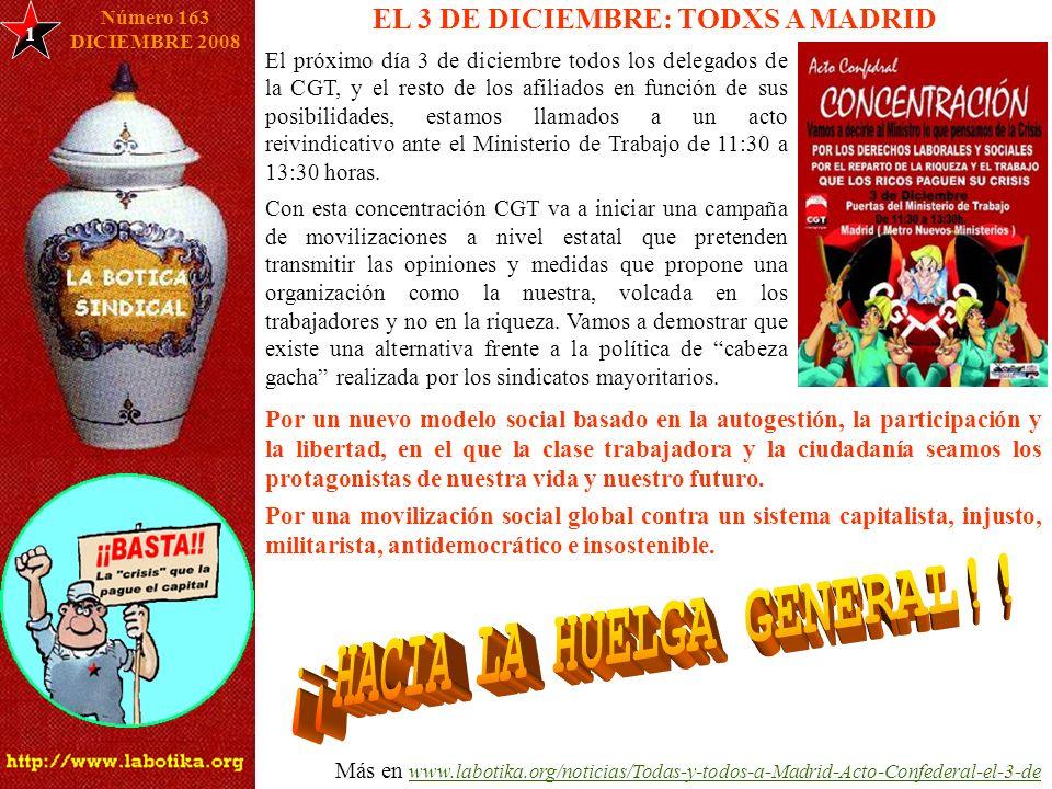 1 Número 163 DICIEMBRE 2008 EL 3 DE DICIEMBRE: TODXS A MADRID Más en www.labotika.org/noticias/Todas-y-todos-a-Madrid-Acto-Confederal-el-3-dewww.labot