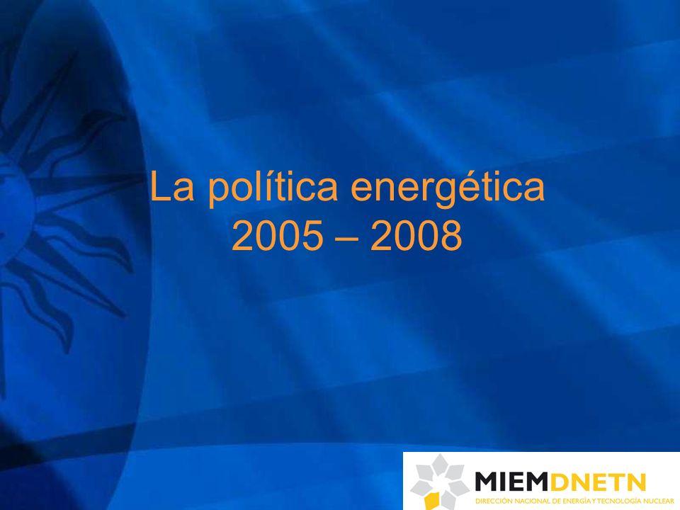 La política energética 2005 – 2008