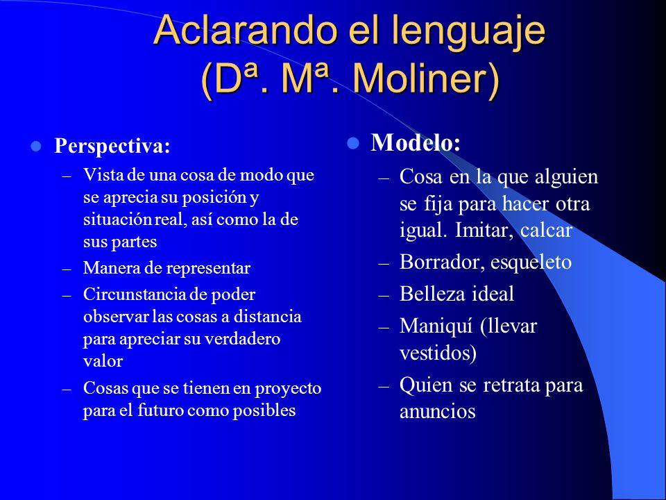 Aclarando el lenguaje (Dª.Mª.