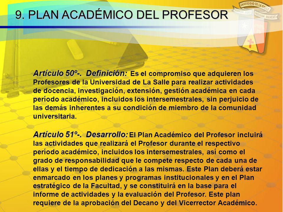 9.PLAN ACADÉMICO DEL PROFESOR Artículo 50º-. Definición: Artículo 50º-.
