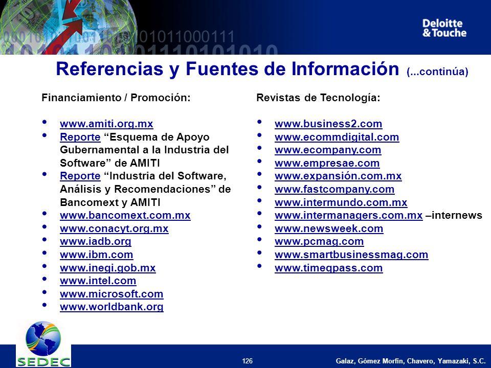 Galaz, Gómez Morfín, Chavero, Yamazaki, S.C. 126 Referencias y Fuentes de Información (...continúa) Financiamiento / Promoción: www.amiti.org.mx Repor