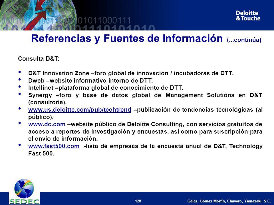 Galaz, Gómez Morfín, Chavero, Yamazaki, S.C. 128 Consulta D&T: D&T Innovation Zone –foro global de innovación / incubadoras de DTT. Dweb –website info