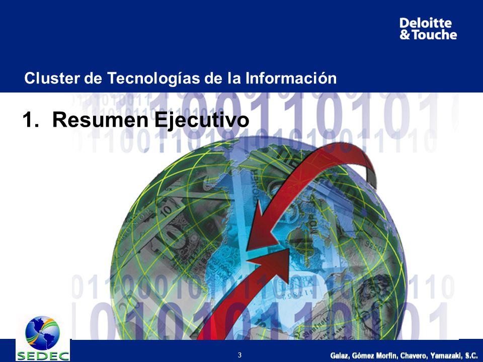 Galaz, Gómez Morfín, Chavero, Yamazaki, S.C. 3 Cluster de Tecnologías de la Información 1.