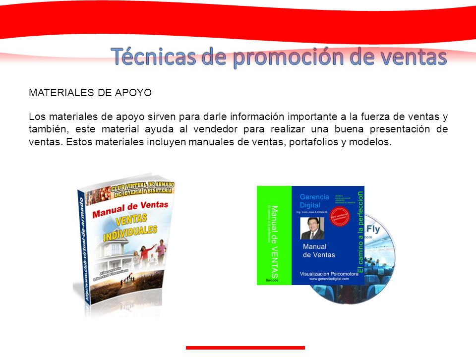 MATERIALES DE APOYO Los materiales de apoyo sirven para darle información importante a la fuerza de ventas y también, este material ayuda al vendedor