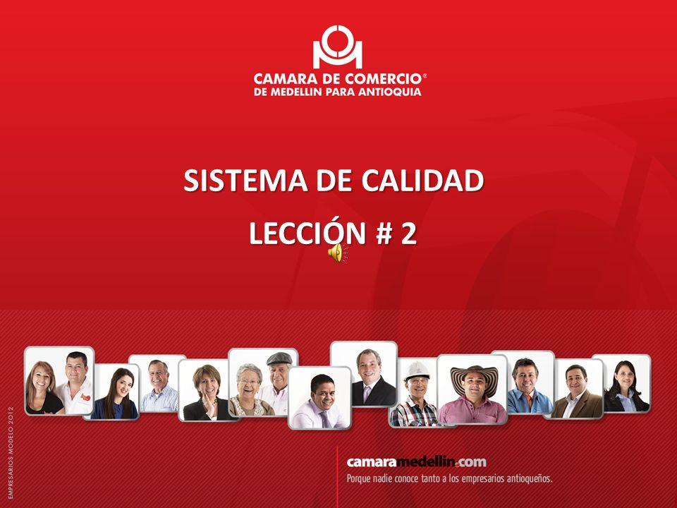SISTEMA DE CALIDAD LECCIÓN # 2 SISTEMA DE CALIDAD LECCIÓN # 2
