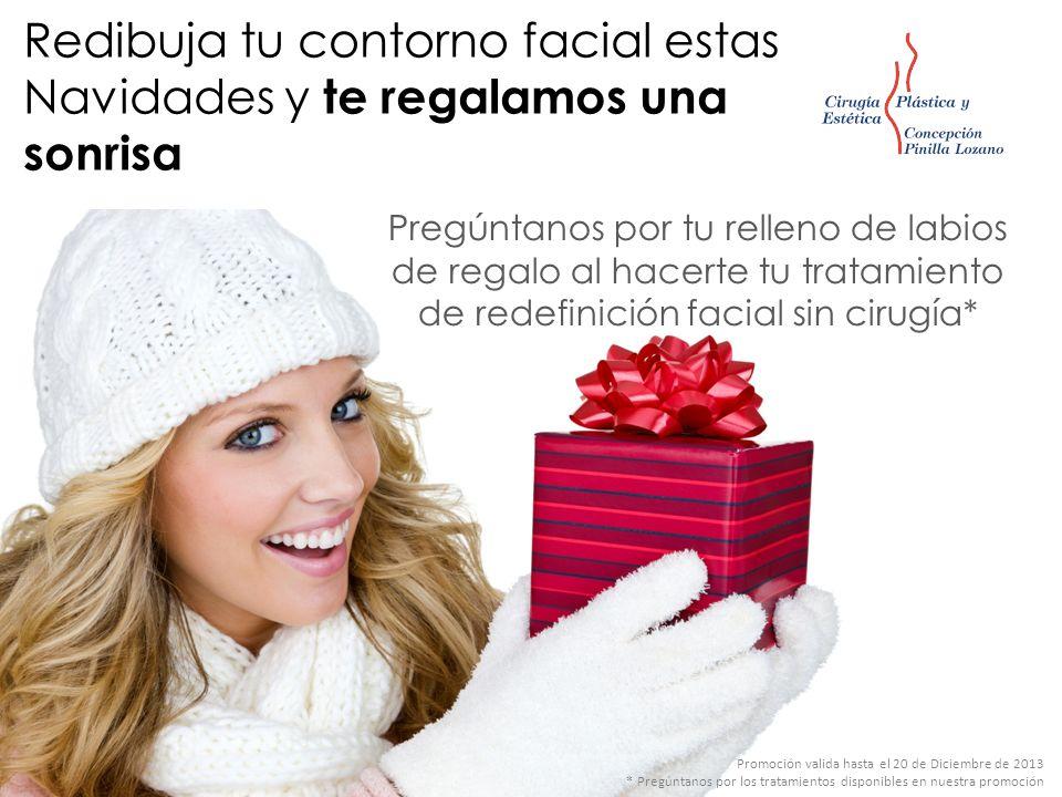 Redibuja tu contorno facial estas Navidades y te regalamos una sonrisa Pregúntanos por tu relleno de labios de regalo al hacerte tu tratamiento de red