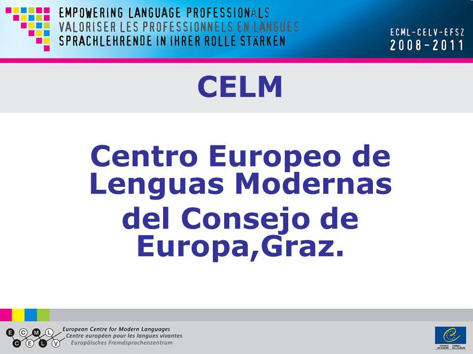 CELM Centro Europeo de Lenguas Modernas del Consejo de Europa,Graz.