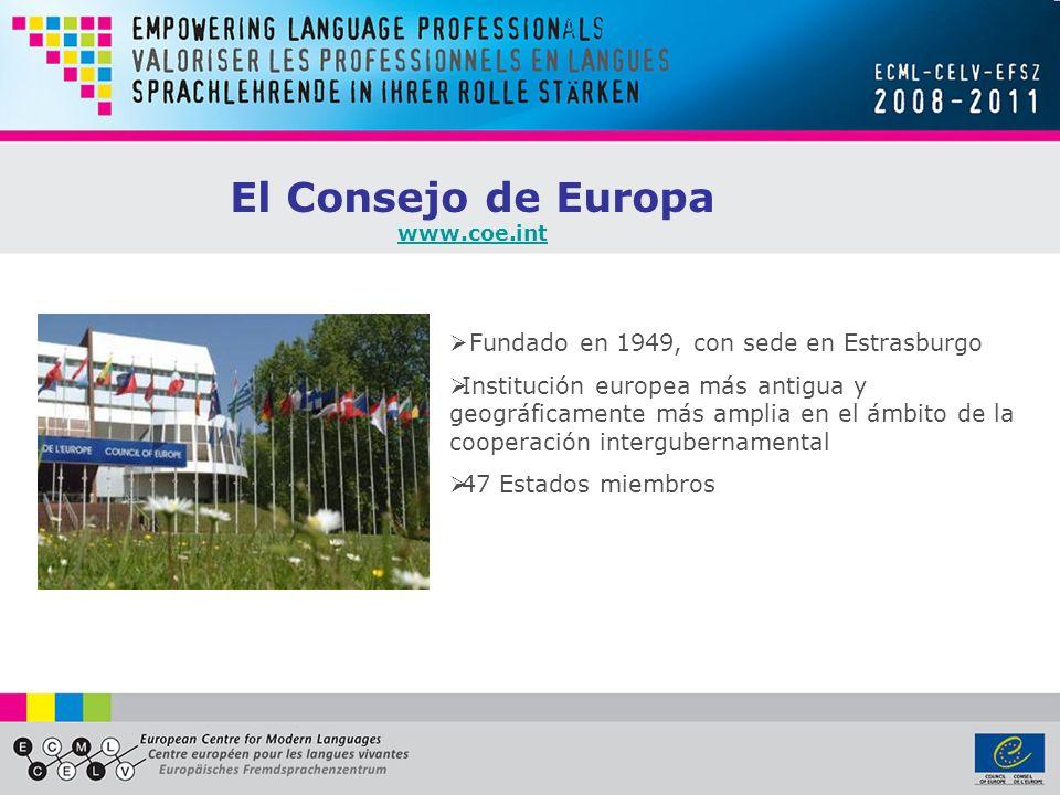 Fundado en 1949, con sede en Estrasburgo Institución europea más antigua y geográficamente más amplia en el ámbito de la cooperación intergubernamental 47 Estados miembros El Consejo de Europa www.coe.int