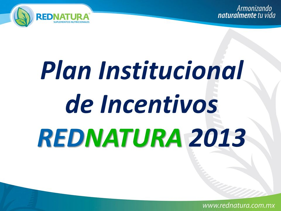 Plan Institucional de Incentivos REDNATURA REDNATURA 2013