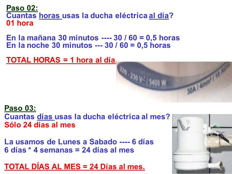 Paso 04: Energía Consumida durante el mes por la ducha eléctrica.