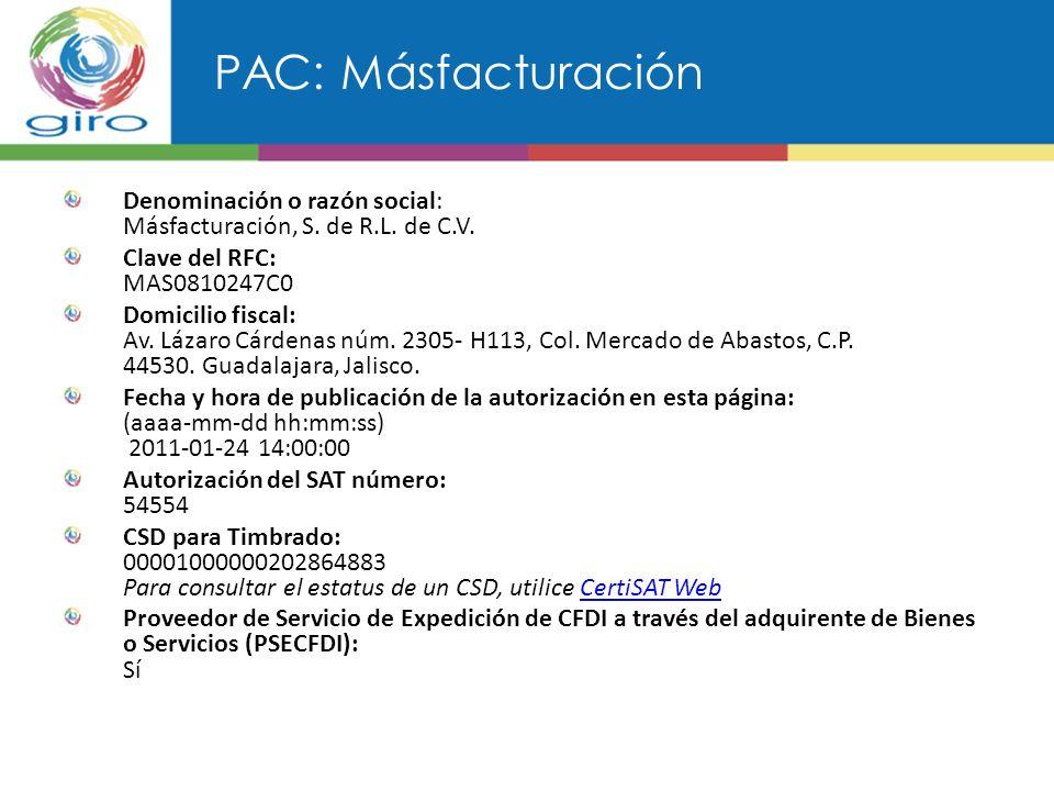 PAC: Másfacturación Denominación o razón social: Másfacturación, S.