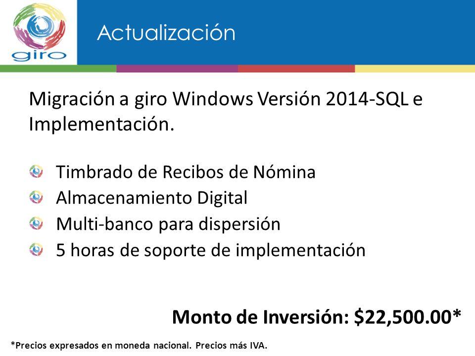 Actualización Migración a giro Windows Versión 2014-SQL e Implementación.