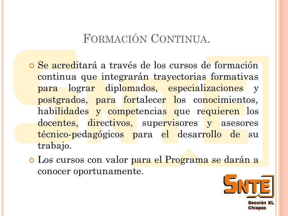 Sección XL Chiapas F ORMACIÓN C ONTINUA.