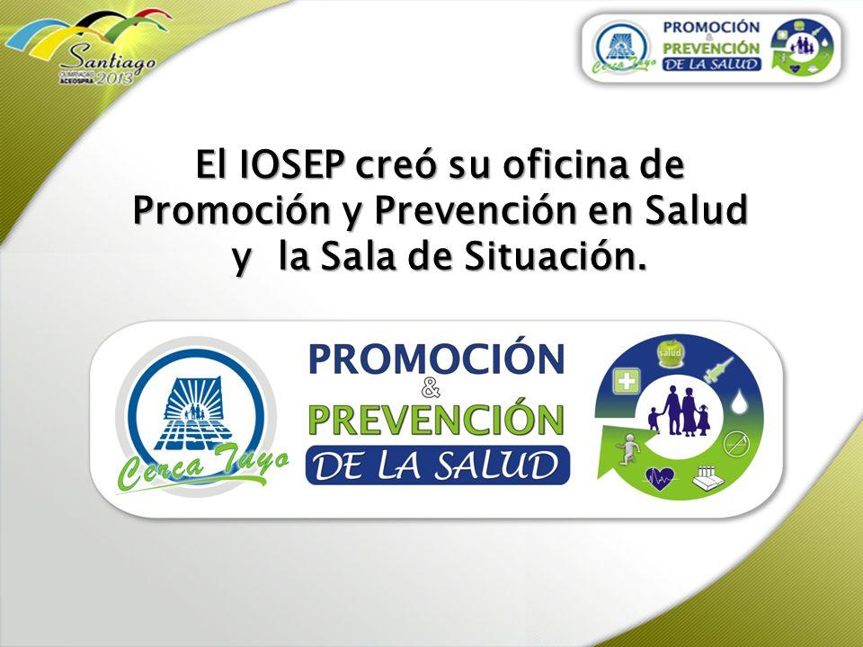 El IOSEP creó su oficina de Promoción y Prevención en Salud y la Sala de Situación.