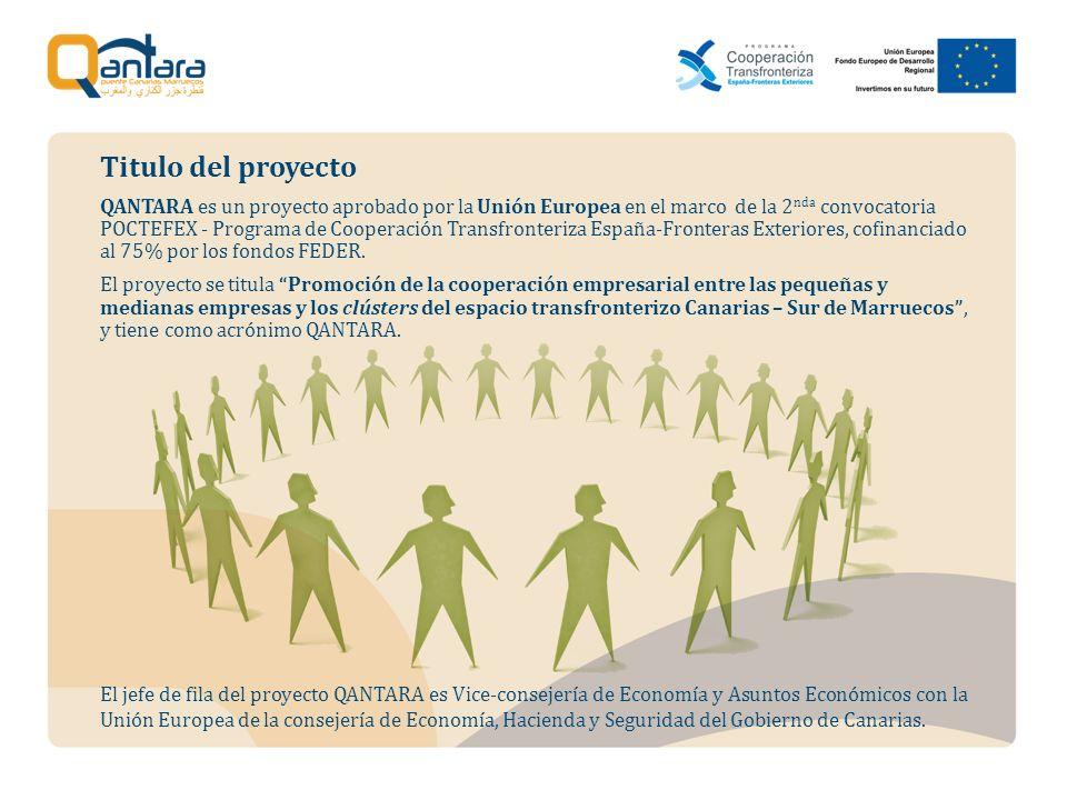 QANTARA es un proyecto aprobado por la Unión Europea en el marco de la 2 nda convocatoria POCTEFEX - Programa de Cooperación Transfronteriza España-Fr
